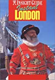 Bell, Brian: Instant London (Insight Guide Silk Road)