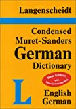 Langenscheidt Editorial Staff: Langenscheidt Condensed Muret-Sanders German Dictionary: English-German/German-English