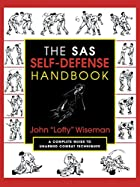 The SAS Self-Defense Handbook: A Complete…
