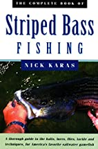 The Complete Book of Striped Bass Fishing by…