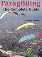 Paragliding: The Complete Guide by Noel…