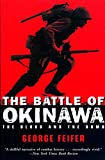 Feifer, George: The Battle of Okinawa: The Blood and the Bomb