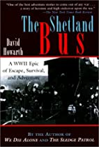 The Shetland Bus: A WWII Epic of Escape,…
