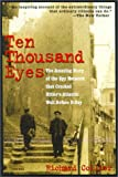 Collier, Richard: Ten Thousand Eyes: The Amazing Story of the Spy Network That Cracked Hitler&#39;s Atlantic Wall Before D-Day