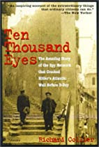 Ten Thousand Eyes: The Amazing Story of the…