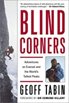 Blind Corners: Adventures on Everest and the…