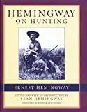 Hemingway, Ernest: Hemingway on Hunting