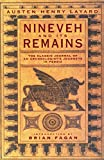 Layard, Austen Henry: Ninevah and Its Remains: A Narrative of an Expedition to Assyria