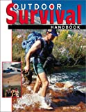 Hattingh, Garth: The Outdoor Survival Handbook