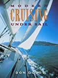 Dodds, Don: Modern Seamanship : A Comprehensive, Ready Reference Guide for All Recreational Boaters