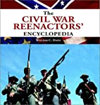The Civil War Reenactors' Encyclopedia by…