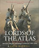 Gavin Maxwell: Lords of the Atlas: The Rise and Fall of the House of Glaoua, 1893-1956