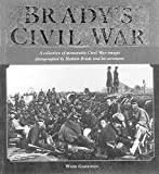 Garrison, Webb: Brady's Civil War