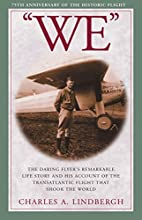 We by Charles A. Lindbergh