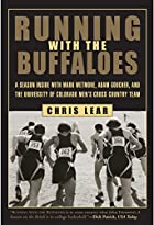 Running with the Buffaloes: A Season Inside…