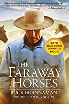 The Faraway Horses: The Adventures and…