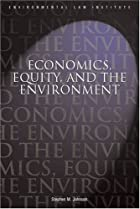 Economics, Equity, and the Environment by…