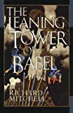 Mitchell, Richard: The Leaning Tower of Babel