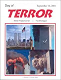 Shangle, Robert D.: Day of Terror: September 11, 2001