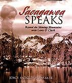 Sacagawea Speaks: Beyond the Shining…