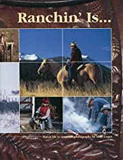 Ranchin' Is by Mike Logan