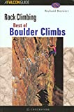 Rossiter, Richard: Best of Boulder Rock Climbing