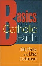 Basics of the Catholic Faith (Best in Rcia…