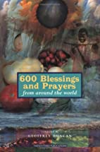 600 Blessings and Prayers from Around the…