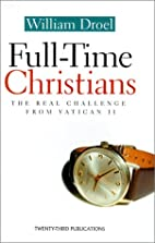 Full-Time Christians: The Real Challenge…