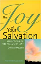 The joy of your salvation : reflections on…