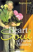 The heart and soul of parish ministry by…