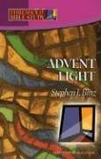 Advent Light by Stephen J. Binz