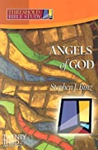 Angels of God (Threshold Bible Study) by…