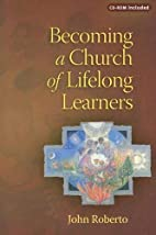 Becoming a Church of Lifelong Learners: The…
