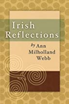Irish reflections by Ann Milholland Webb