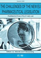 The Challenges of the New EU Pharmaceutical…