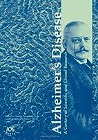 Alzheimer's Disease: A Century of…