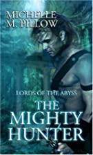 The Mighty Hunter by Michelle M. Pillow