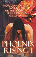 Phoenix Rising I by Morgana de Winter