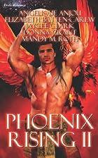 Phoenix Rising II by Angelique Anjou