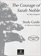 The Courage of Sarah Noble Study Guide by…