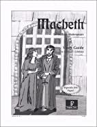 Macbeth Study Guide by Michael S. Gilleland