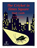 The Cricket in Times Square Study Guide by…
