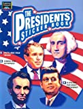Holms, John P.: The Presidents Sticker Book