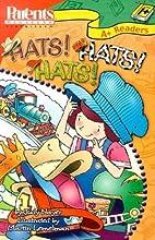 Hats! Hats! Hats! (Parents Magazine Play &…