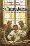 Lomask, Milton: St. Thomas Aquinas: And The Preaching Beggars