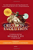 Creation and Evolution: A Conference With…