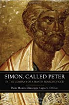Simon Called Peter by Dom Mauro-Giuseppe…