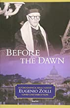 Before the Dawn: Autobiographical…