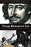 Joseph Pearce: Through Shakespeare's Eyes